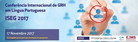 17 NOV 2017 | Conferência Internacional de GRH em Língua Portuguesa – Prorrogado prazo da chamada para participação