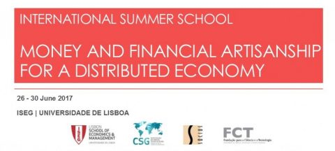 "26-30 JUN 2017 | Summer School Internacional ""Money and Financial Artisanship for Distributed Economy"""