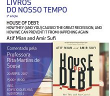 "Cycle of Books of our Time: ""House of Debt: How they (and you) caused the great recession, and how we can prevent it from happening again?"", by Atif Mian & Amir Sufi"