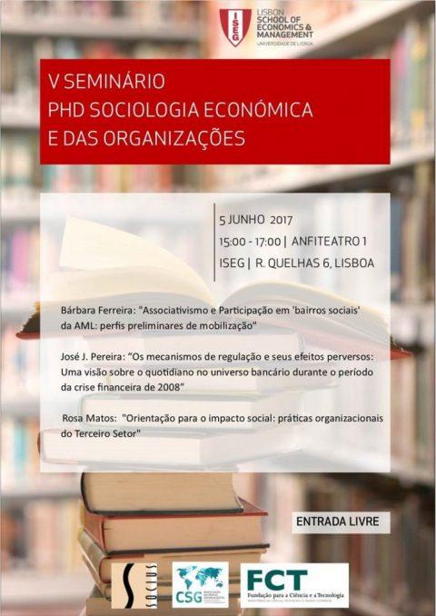 5 JUN 2017 | V Seminário do Programa de Doutoramento em Sociologia Económica e das Organizações