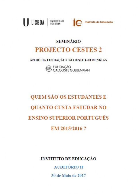 "30 MAY 2017 | Seminar of the project CESTES 2: ""Who are the students and how much does it cost to study in Portuguese higher education in 2015/2016?"""