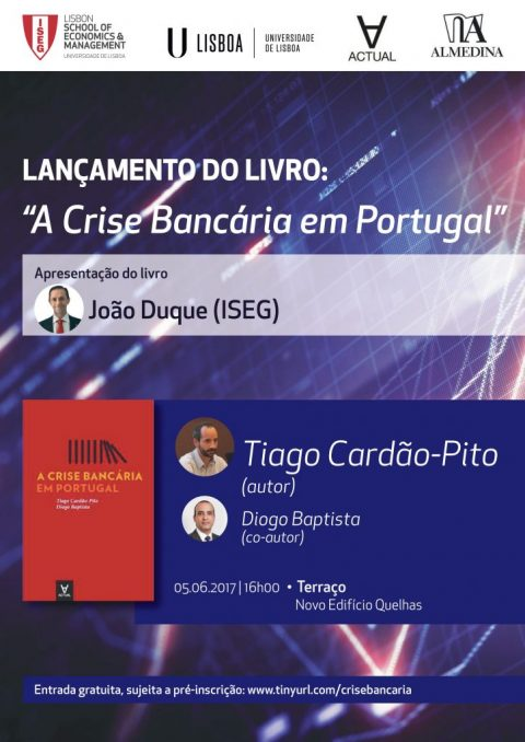 "Launching of the book ""A Crise Bancária em Portugal"", by the author Tiago Cardão-Pito and co-author Diogo Baptista"