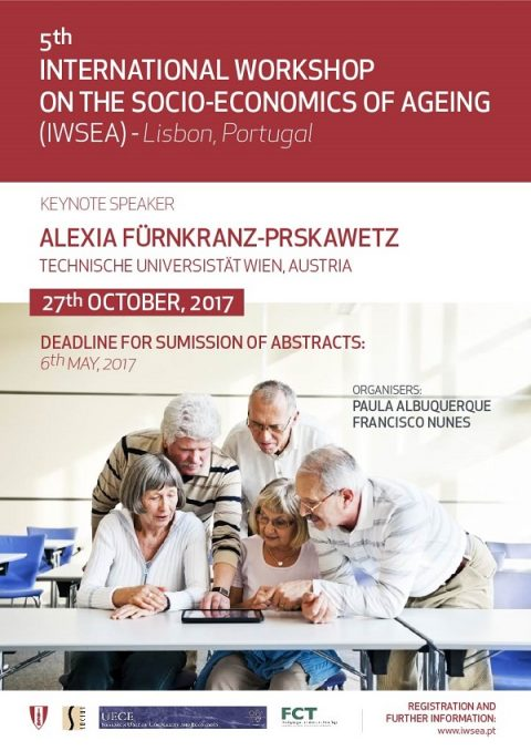 "27 OUT 2017 | IWSEA: 5º Workshop Internacional sobre ""Socio-Economics of Ageing"""