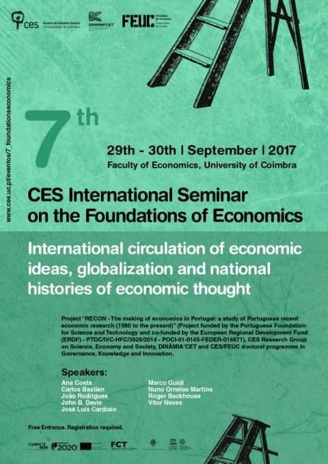 "29-30 SEP 2017 | Seminário Internacional CES sobre as fundações da Economia: ""International Circulation of Economic Ideas, Globalization and National Histories of Economic Thought"""