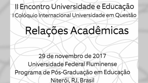 19 NOV 2017 | I International Colloquium University in Question: Academic Relations 2017 – Call for papers