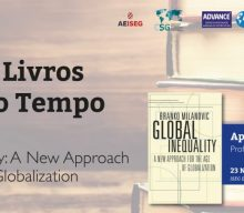 "3rd Edition Cycle Books of our Time | | 23 NOV 2017: ""Global Inequality: A New Approach for the Age of Globalization"", by Branko Milanovic, comented by Ana Bela Nunes"