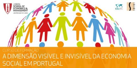 Training Course SOCIUS/ISEG | The Visible and Invisible Dimension of Social Economy in Portugal