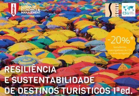 27-28 FEV e 6-7 MAR 2018 | Curso de Formação SOCIUS/ISEG | Resiliência e Sustentabilidade de Destinos Turísticos