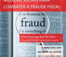 21 MAR 2018 | Aula Aberta: Medidas Sociais para Combater a Fraude Fiscal