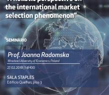 27 FEV 2018 | Seminário ADVANCE: An Holistic Perspective on the International Market Selection Phenomenon