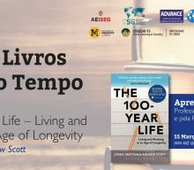 15 MAR 2018 | Cycle of Books of Our time | In the 100-Year-Life-Living and Working in an Age of Longevity, by Lynda Gratton & Andrew Scott