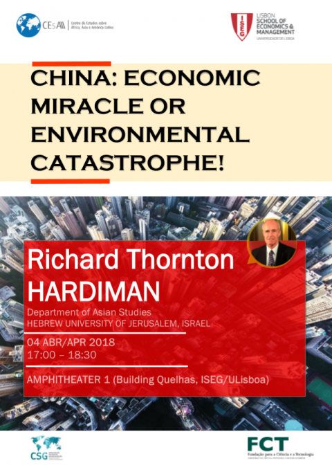 "04 ABR 2018 | Seminário ""China: Economic Miracle or Environmental Catastrophe"", com Richard Hardiman"