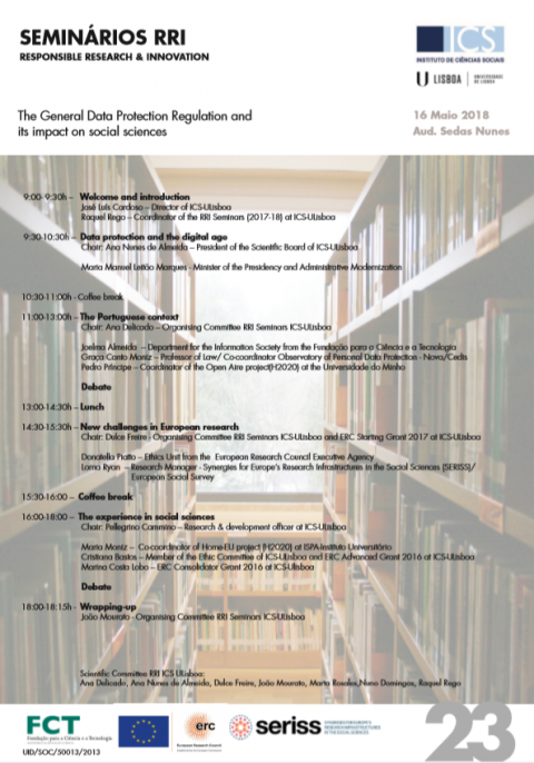 16 MAI 2018 | Seminários RRI: Responsible Research & Innovation: The General Data Protection Regulation and its Impact on Social Sciences, ICS – Universidade de Lisboa