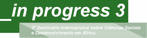 15-16 NOV 2018 | In Progress 3: International Seminar on Social Sciences and Development in Africa – Call for papers