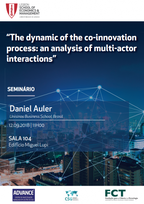 "12 SET 2018 | Seminário em Gestão ""The Dynamic of the Co-Innovation Process: an analysis of multi-actor interactions"", com Daniel Auler"
