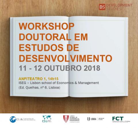 11-12 OUT 2018, 14h15 | Workshop Doutoral em Estudos de Desenvolvimento
