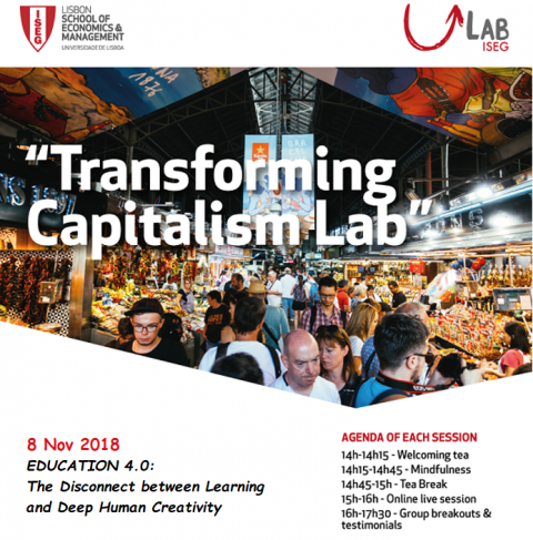 8 NOV 2018 | Transforming Capitalism Lab | Education 4.0: The Disconnect between Learning and Deep Human Creativity