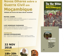 22 NOV 2018 | New Looks at the Civil War in Mozambique, a debate around two recent publications that launch new perspectives of the civil war of Mozambique