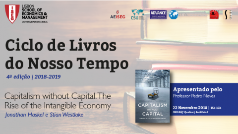 22 NOV 2018 | Cycle of Books of Our Time | Capitalism without Capital: The rise of the Intangible Economy