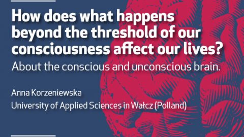 15 NOV 2018, 4 p.m | Seminar: How does what happens beyond the threshold of our consciousness affect our lives?