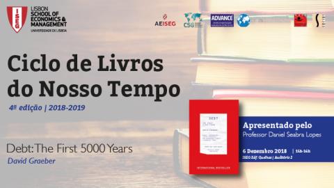6 DEZ 2018 | Ciclo de Livros do Nosso Tempo | Debt: The First 5000 Years, de David Graeber