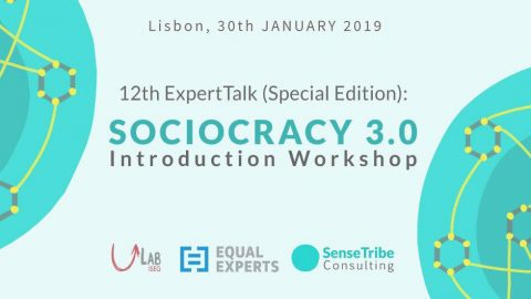 30 JAN 2019 | 12th ExpertTalk (Special Edition): Sociocracy 3.0 Introduction Workshop – Open registration!