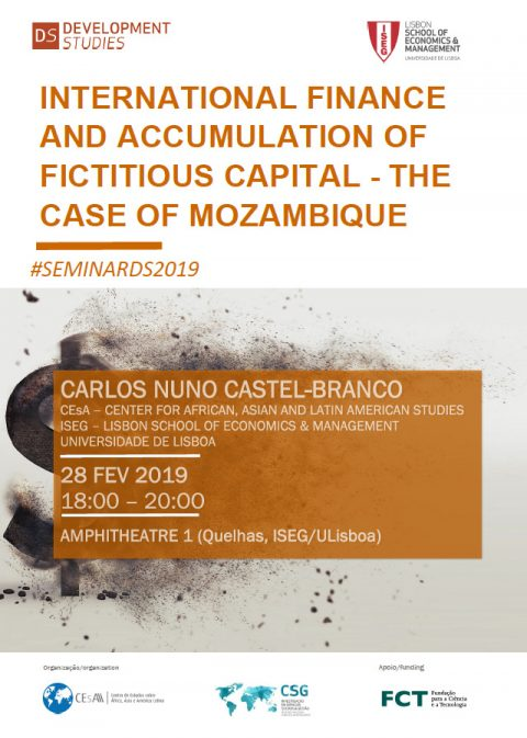 28 FEB 2019 | International Finance and Accumulation of Fictitious Capital – The case of Mozambique, by Carlos Castel-Branco