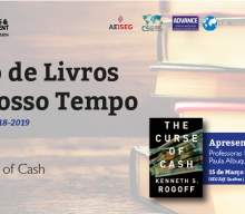 15 MAR 2019 | Cycle of Books of Our Time  | The Curse of Cash, by Kenneth Rogoff