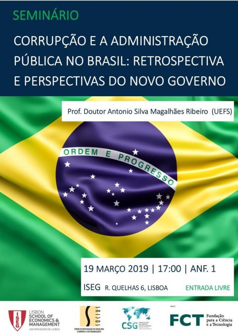 "19 MAR 2019 | Seminar ""Corruption and Public Administration in Brazil: Retrospective and perspectives of the new government"""
