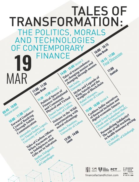 "19 MAR 2019 | Conferência ""Tales of Transformation: The politics, morals and technologies of contemporary finance"""