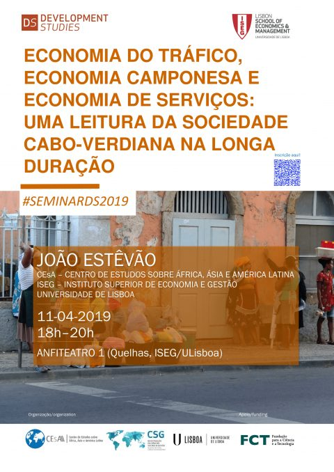 "11 APR, 6 p.m. | Seminar DS ""Traffic economy, peasant economy and service economy: A long-term analysis of Cape Verdean society"", by João Estêvão"