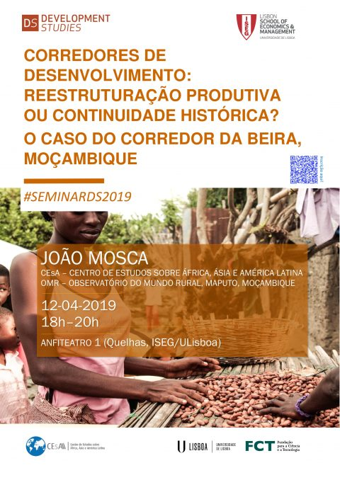 "12 APR 2019, 6 p.m. | Seminar DS ""Development Corridors: Productive Restructuring or Historical Continuity? – The Case of the Beira Corridor, Mozambique"", by João Mosca"