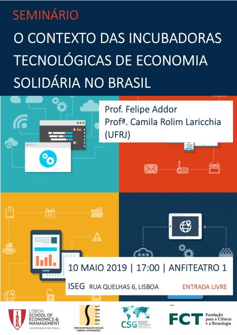 "10 MAY 2019 | Seminar ""The context of Technological Incubators of Solidarity Economy in Brazil"""