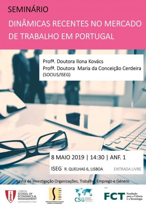 "8 MAY 2019, 2:30 pm @ISEG | Seminar ""Recent Dynamics in the Labor Market in Portugal"""