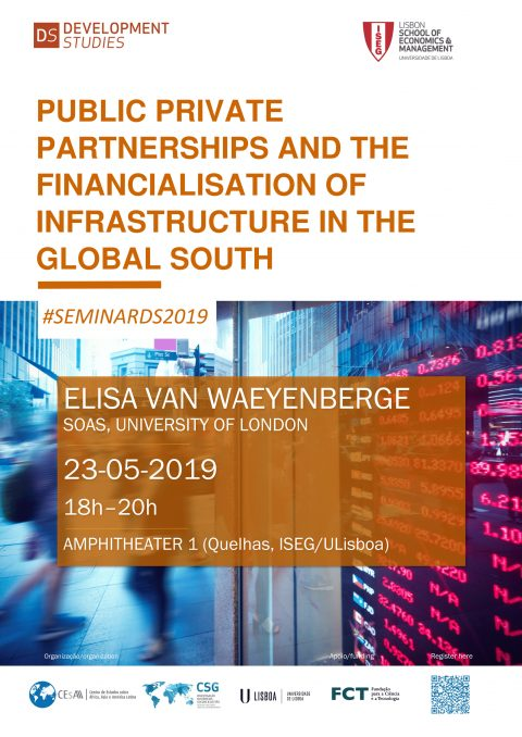 "23 MAY 2019, 6 p.m. | ""Public private partnerships and the financialisation of infrastructure in the Global South"", by Elisa Van Waeyenberge (SOAS, University of London)"
