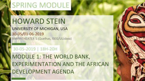 "30-31 MAI/1 JUN 2019 | Spring Module ""Lectures in Socioeconomic Transformation"", por Howard Stein (Michigan University, EUA)"