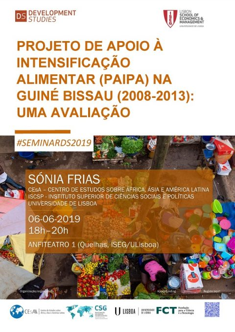 "6 JUN 2019 | Development Studies Seminar: ""Project to Support Food Intensification (PAIPA) in Guinea-Bissau (2008-2013)"""