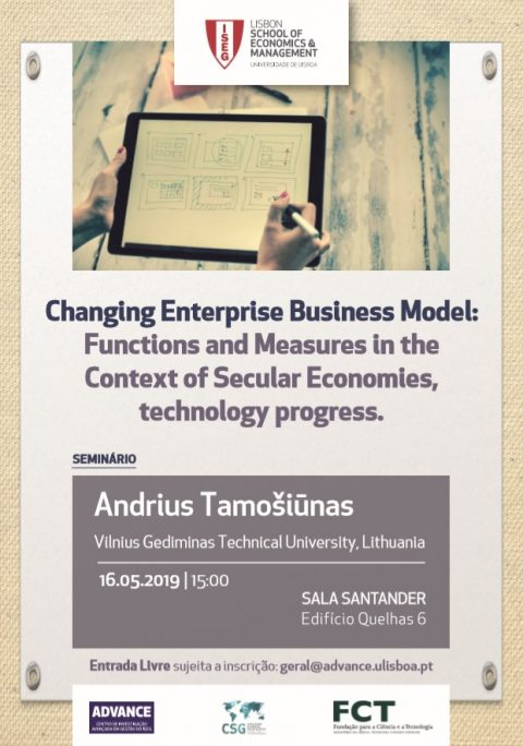 "16 MAY 2019 | Seminar ""Changing Enterprise Business Model: Functions and Measures in the Context of Secular Economies, technology progress"", by Andrius Tamošiūnas"