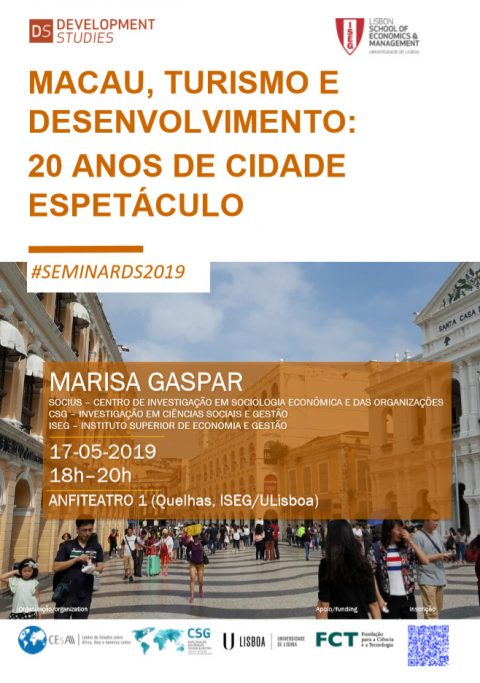 17 MAY, 6 p.m. | Macao, Tourism and Development: 20 years of city show, by Marisa Gaspar (SOCIUS/CSG)