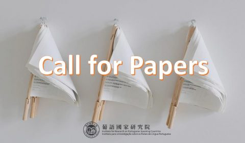Chamada de trabalhos – 2019-2020 2º Simpósio Internacional Anual | Instituto para a Investigação sobre Países de Língua Portuguesa, City University of Macau