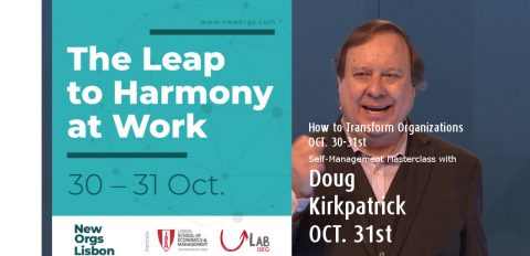 The Leap to Harmony at Work: How to Transform Organizations (ULab ISEG & NewOrgs)