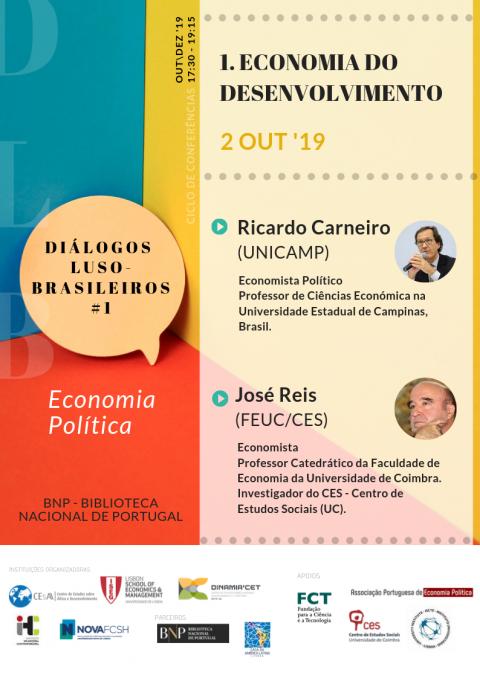Diálogos Luso-Brasileiros | Sessão#1: Economia do Desenvolvimento, com Ricardo Carneiro (UNICAMP) e José Reis (FEUC/CES)