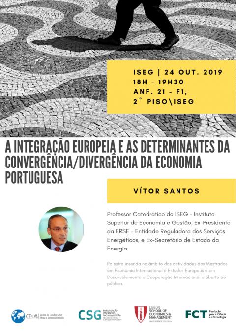 """Palestra """"A Integração Europeia e as Determinantes da Convergência/Divergência da Economia Portuguesa"""", com o Prof. Vítor Santos (CEsA/ISEG)"""