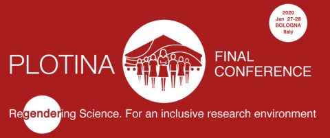 "Open call for papers – PLOTINA Final Conference ""Regendering Science. For an Inclusive Research Environment"""