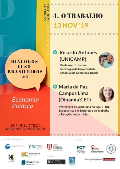Diálogos Luso-Brasileiros | Sessão#4: Trabalho, com Ricardo Antunes (UNICAMP) e Maria da Paz Campos Lima (Dinâmia'CET)