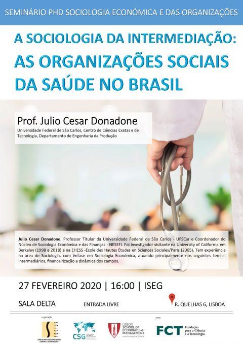 """Seminário PDSEO """"A Sociologia da Intermediação: As Organizações Sociais de Saúde no Brasil"""""""