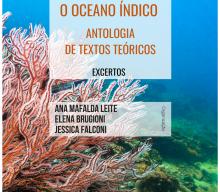 """Novo E-Book """"Estudos sobre o Oceano Índico: Antologia de Textos Teóricos – Excertos"""" (Fev. 2020)"""