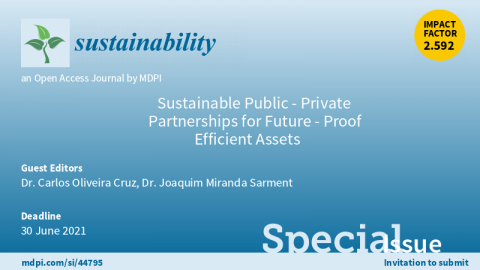 "Chamada de trabalhos para o Special Issue: ""Sustainable Public-Private Partnerships for Future-Proof Efficient Assets"""