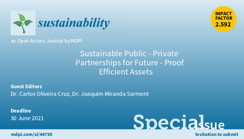 "Call for papers to the Special Issue: ""Sustainable Public-Private Partnerships for Future-Proof Efficient Assets"""