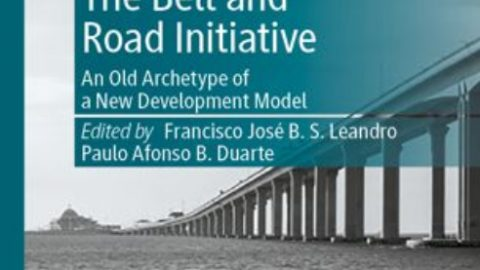 """New book chapter: """"The Financing of the Belt and Road Initiative: Blessings and Curses"""" by Enrique Galán"""